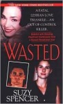 """Wasted"""