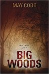 "Click on the cover to watch the ""Big Woods"" trailer"