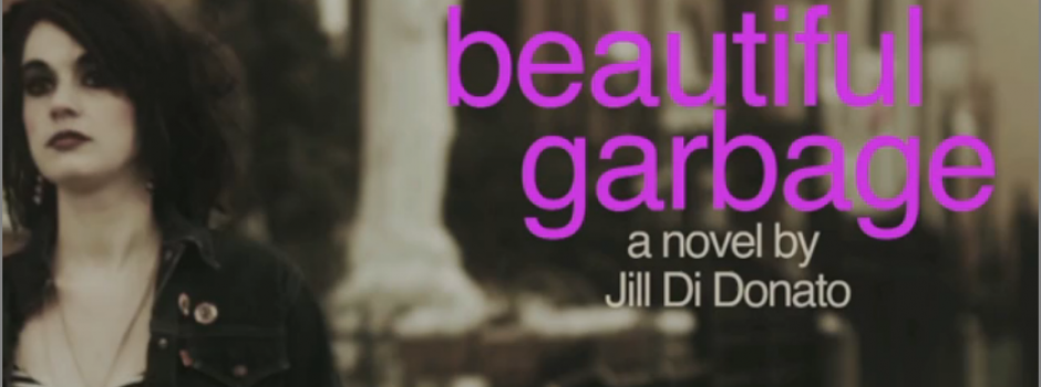 Jill Di Donato's Beautiful Garbage