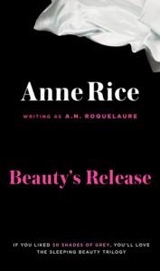 Anne Rice Beauty's Release