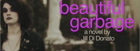 Jill Di Donato's Beautiful Garbage